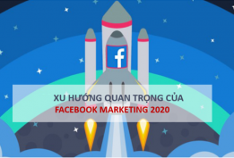 Xu hướng Facebook Marketing 2020